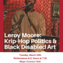 Leroy Moore: Krip-Hop Politics & Black Disabled Art
