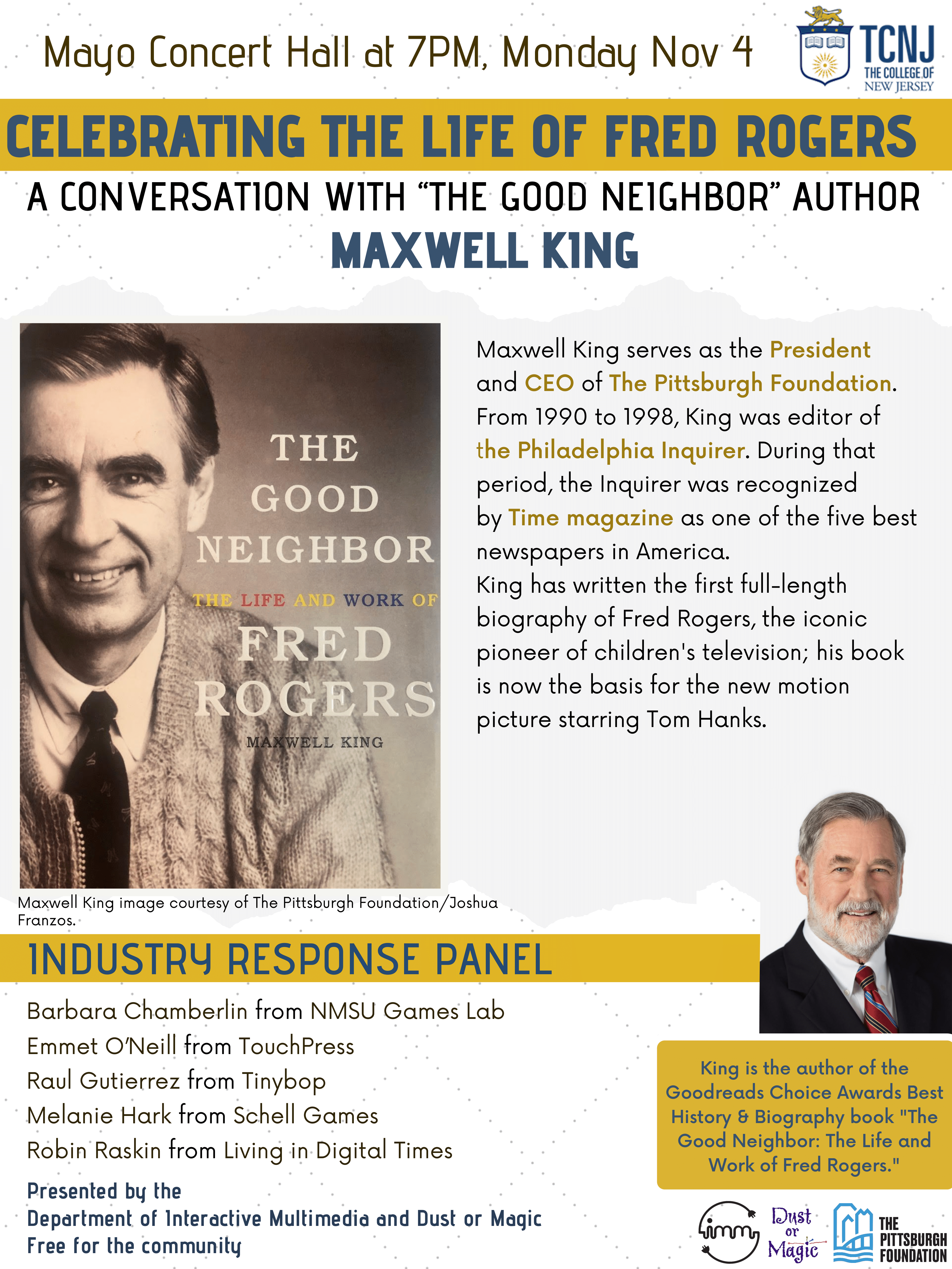 Celebrating The Life Of Fred Rogers A Conversation With The Good Neighbor Author Maxwell King The Alan Dawley Center For The Study Of Social Justice