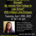 Channeling Your Inner Strength: My Journey from College to Law School with Edianys Lima Enriquez